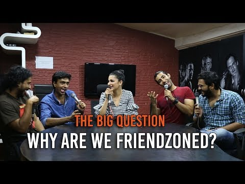 SnG: Why Are We Friendzoned? Feat. Shruti Haasan  The Big Question Ep 60  Video Podcast