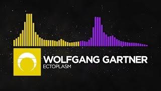 [Complextro/Brostep] - Wolfgang Gartner - Ectoplasm