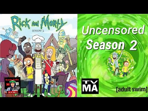 Rick And Morty All Uncensored Parts on Season 2