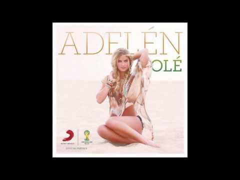 Adelen - Ole (Fifa World Cup Song - Stadium Edit)