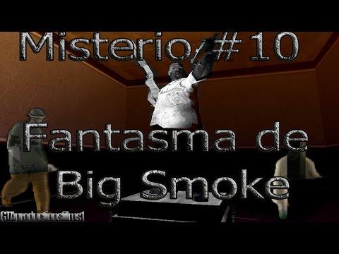 Misterios Del GTA San Andreas (No Mods) - 10# Fantasma De Big Smoke