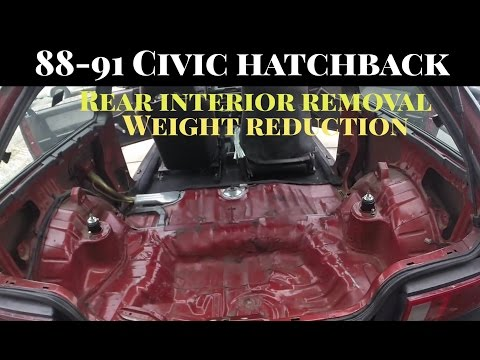 Weight Reduction Rear Interior Removal - 1990 Civic Hatch DX