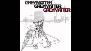 Grey Matter-Same Old Story