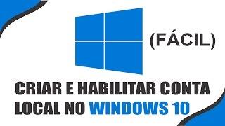 Windows 10 - Habilitar a Conta de Administrador Local