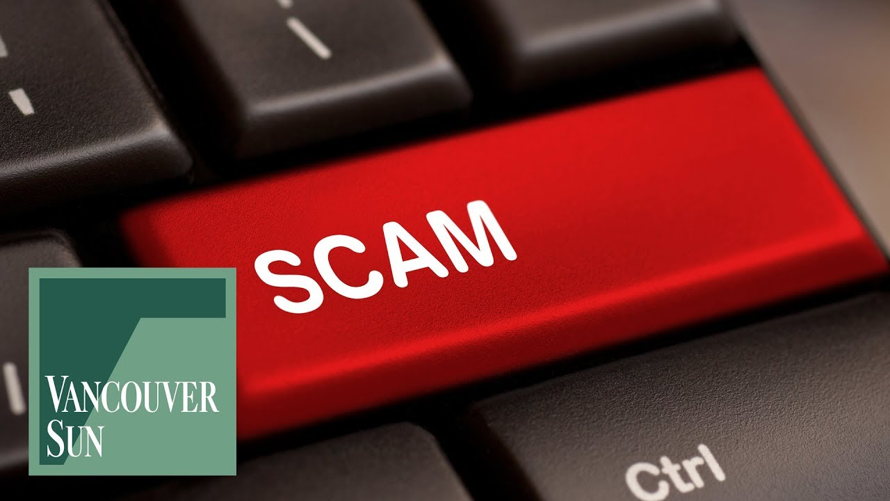 BBB releases Top 10 scams of 2018 | Vancouver Sun