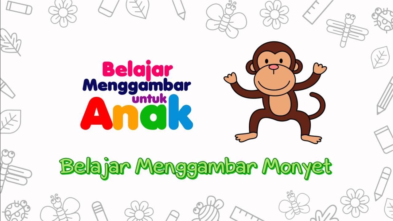 Belajar Menggambar Monyet Belajar Menggambar untuk Anak mewarnai gambar anak