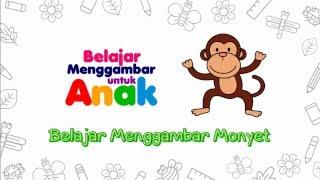 Belajar Menggambar Monyet - Belajar Menggambar untuk Anak