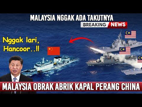 Kapal Perang Malaysia Bentrokan Dengan Kapal Perang China - Tentara China Ternyata Tak Bernyali