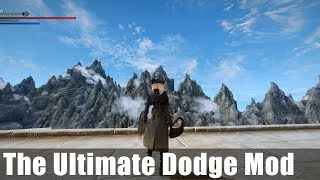Skyrim Mod Showcase: The Ultimate Dodge Mod