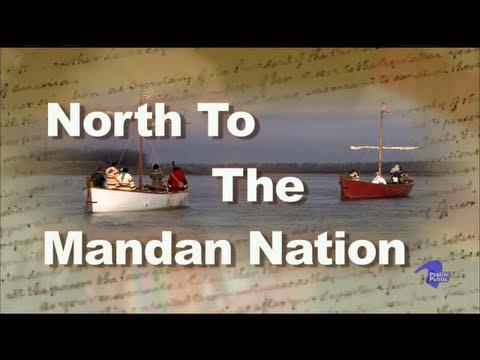 North to the Mandan Nation