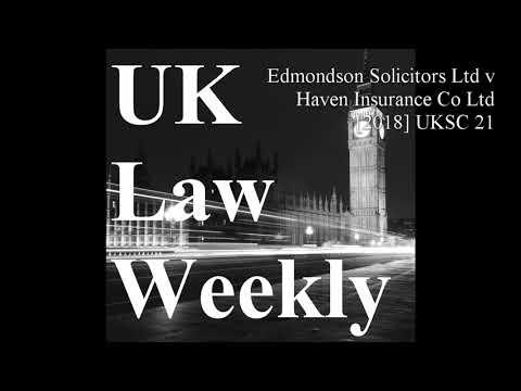 Edmondson Solicitors Ltd V Haven Insurance Co Ltd [2018] UKSC 21