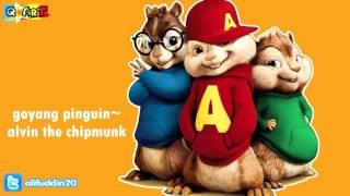 lagu goyang pinguin~versi alvin the chipmunk