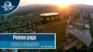 Pemex paga menos impuesto #EnPortada