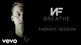NF - Breathe (Audio)