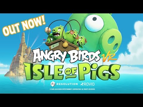 Angry Birds VR: Isle Of Pigs Launch Trailer
