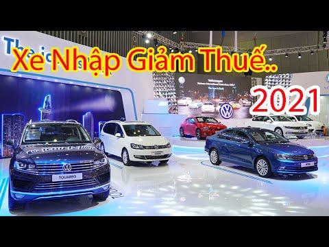 Chính thức Giảm thuế nhập khẩu ô tô năm 2021 khiến xe nội giảm giá kịch sàn để cạnh tranh | XẾ ƠI TV