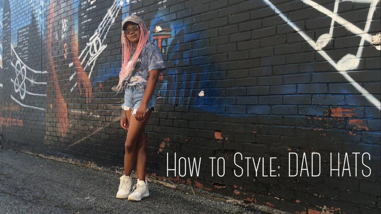 74ad6c7dc62 How to Style  DAD HATS - YouTube