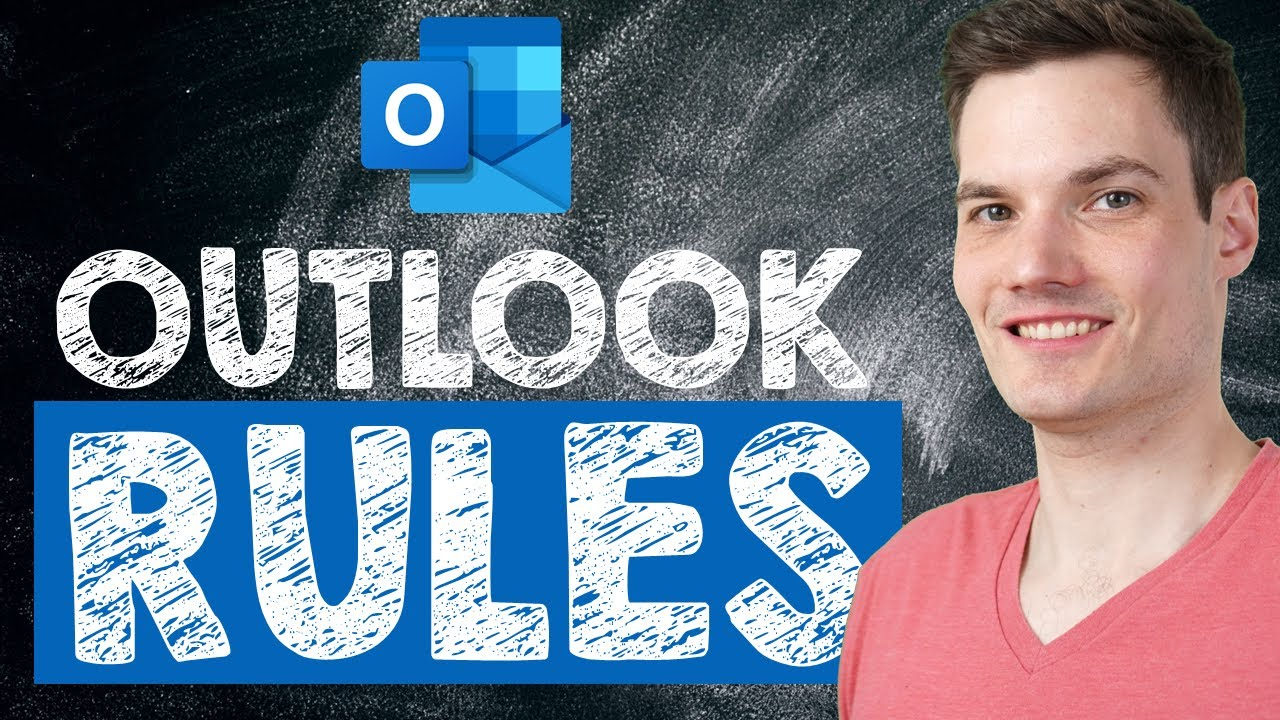 How to use Rules in Microsoft Outlook - Tutorial