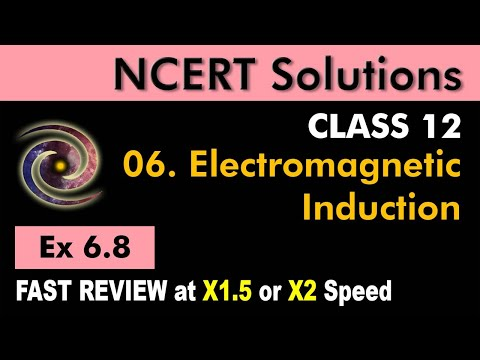 Class 12 Physics NCERT Solutions | Ex 6.8 Chapter 6 | Electromagnetic Induction by Ashish Arora