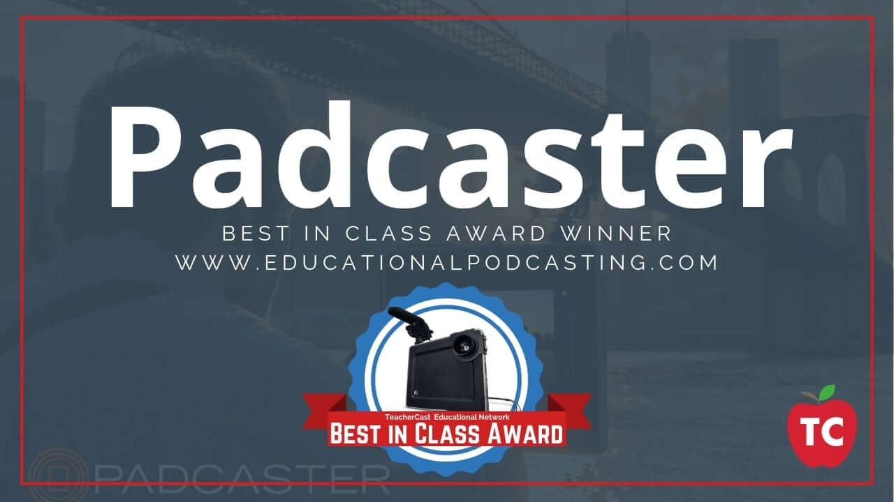 Padcaster: Learn how to bring video into your school today