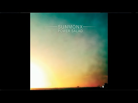 Sunmonx - Power Salad (Full Album / Álbum Completo)