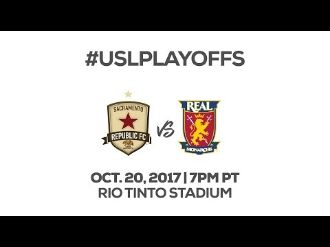 LIVE - Real Monarchs SLC vs Sacramento Republic FC 10/20/17 (SRFC Production)