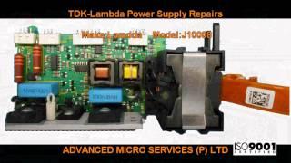 TDK Lambda Power Supply Repairs @ Advanced Micro Services Pvt. Ltd,Bangalore,India