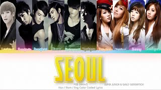 Girls' Generation (소녀시대) & Super Junior (슈퍼주니어) Seoul Lyrics…