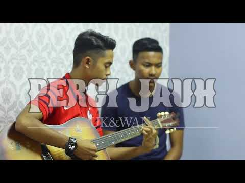 Pergi jauh- Isma Sane (Cover By Uk&Wan)