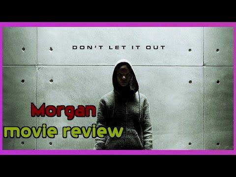 MORGAN Film Review (Bryan Lomax Movie Talk)
