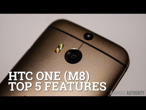 HTC One (M8) - Top 5 Features!