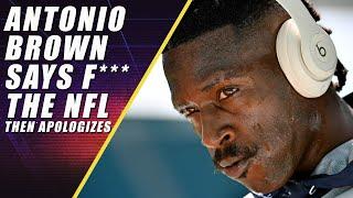 Antonio Brown Tweets F*** NFL