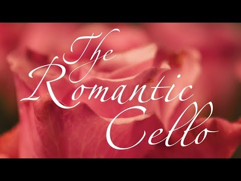 The Romantic Cello | TCHAIKOVSKY, SCHUMANN, DVORAK, SAINT-SAËNS, FAURÉ, BRUCH