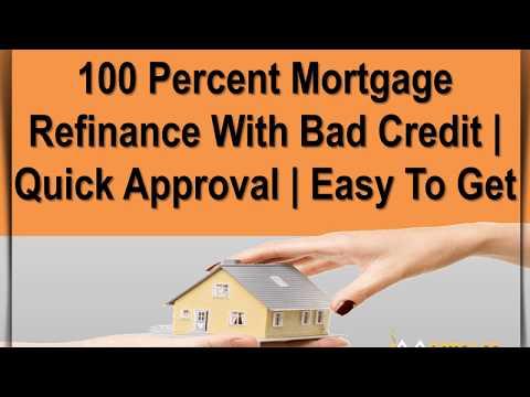 100 Percent Mortgage Refinance - Get 100 Percent Home Loan
