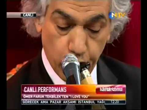 ömer faruk tekbilek i love you ntv canlı yayın  30 nisan 2011