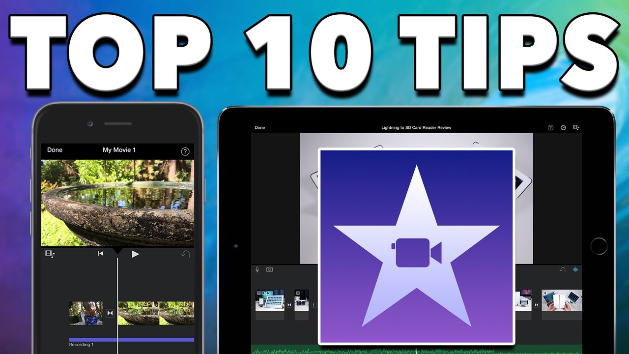 Epic Tutorials | iMovie for iPad & iPhone – Top 10 Tips