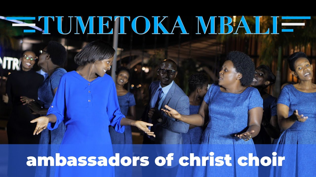 Download TUMETOKA MBALI (NEW!), Ambassadors of Christ Choir 2020, Copyright Reserved