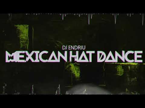 DJ ENDRIU - MEXICAN HAT DANCE FREE  🇵🇱