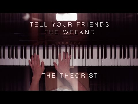 The Weeknd - Tell Your Friends   The Theorist Piano Cover