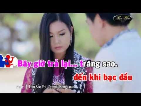 [HD-KARAOKE] Tình Yêu Trả Lại Trăng Sao - Dương Hồng Loan ft Lâm Bảo Phi