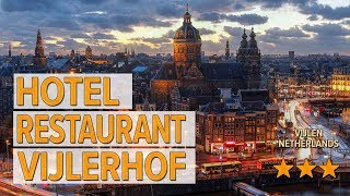 Hotel Restaurant Vijlerhof hotel review | Hotels in Vijlen | Netherlands Hotels