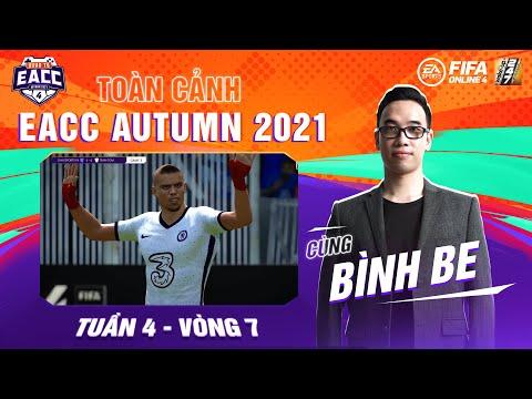 Vòng League Round 7 | Toàn cảnh Road to EACC Autumn 2021 cùng Bình Be