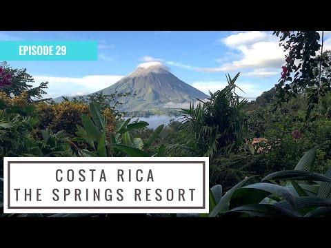 The Springs Resort - Costa Rica
