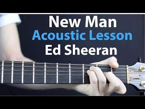 New Man - Ed Sheeran: Acoustic Guitar Lesson