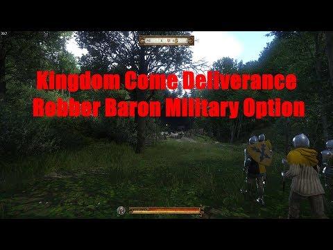 Kingdom Come Deliverance -  Robber Baron (Military Option) - SPOILER