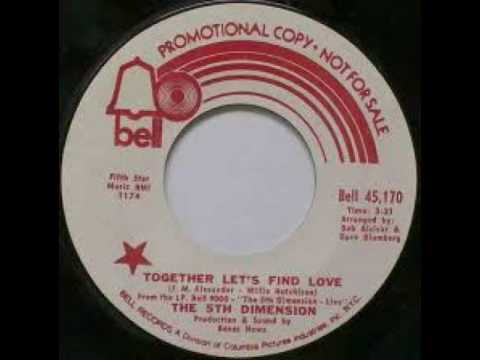 The 5th Dimension - Together Let's Find Love