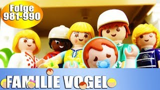 Playmobil Filme Familie Vogel: Folge 981-990 | Kinderserie | Videosammlung Compilation Deutsch