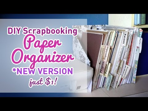 Scrapbooking Tips and Ideas: DIY Scrapbooking Paper Organizer for $1 - NEW VERSION