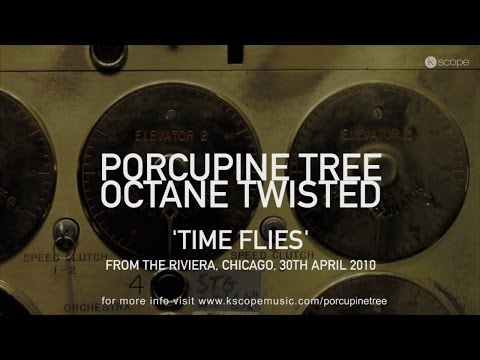Porcupine Tree - Time Flies (from Octane Twisted 2CD set)