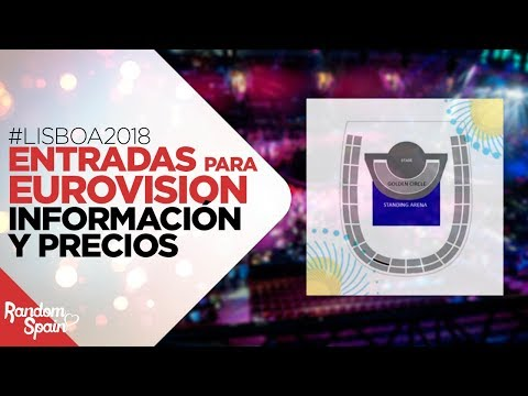 Eurovision 2018 | Entradas: Info, Precios, Consejos
